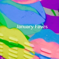 January Faves