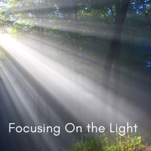 Focusing on The Light
